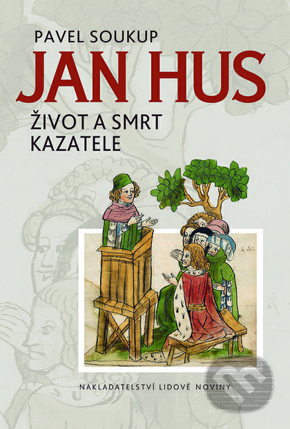Jan Hus - Pavel Soukup