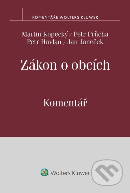 Zákon o obcích. Komentář - Martin Kopecký, Petr Průcha, Petr Havlan, Jan Janeček