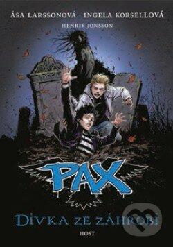 PAX 3: Dívka ze záhrobí - Äsa Larsson, Ingela Korsell