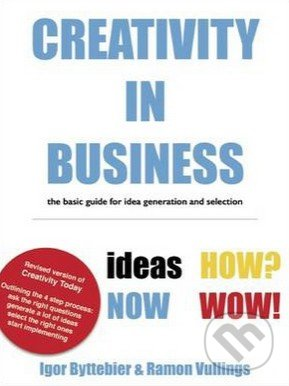 Creativity in Business - Igor Byttebier, Ramon Vullings