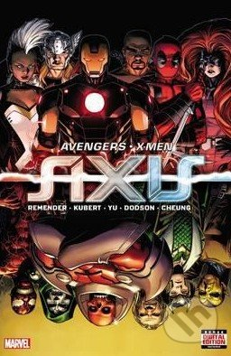 Avengers / X-Men: Axis - Rick Remender, Adam Kubert, Lenil Francis YU