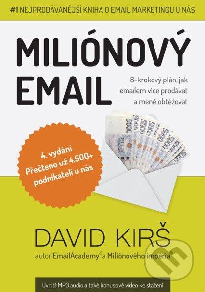Miliónový email - David Kirš