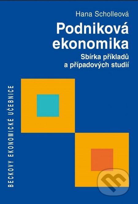 Podniková ekonomika - Hana Scholleová