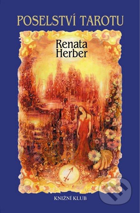 Poselství Tarotu + Vykládací karty - Renata Herber