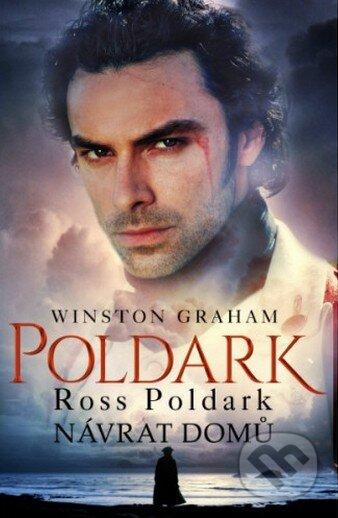 Ross Poldark: Návrat domů - Winston Graham