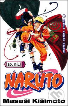 Naruto 20: Naruto versus Sasuke - Masaši Kišimoto