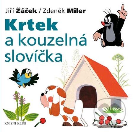 Krtek a kouzelná slovíčka - Jiří Žáček, Zdeněk Miler