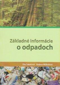 Základné informácie o odpadoch - Zita Takáčová,