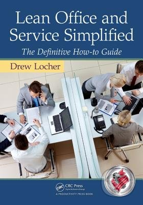 Lean Office and Service Simplified - Drew Locher