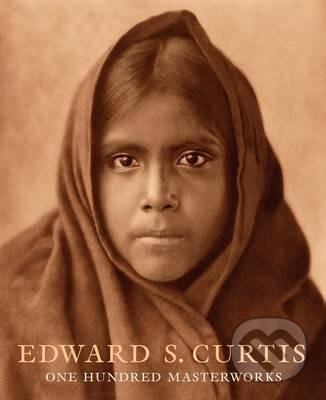 One Hundred Masterworks - Edward S. Curtis