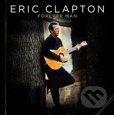 Eric Clapton: Forever man - Eric Clapton