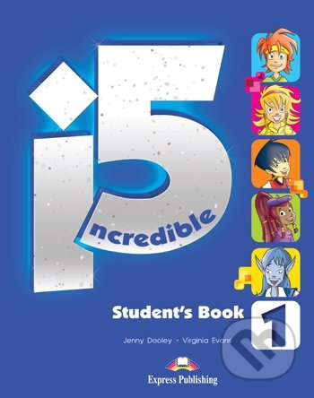 Incredible 5/1 - Student\'s Book - Jenny Dooley, Virginia Evans