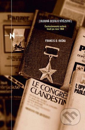 Dlouhá cesta k vítězství - Francis D. Raška