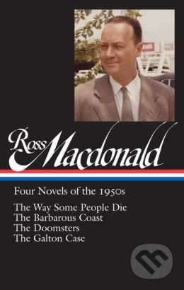 Four Novels of the 1950s - Ross Macdonald