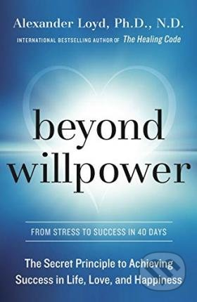 Beyond Willpower - Alexander Loyd