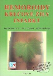 Hemoroidy, křečové žíly, infarkt - Jiří Janča, Jozef A. Zentrich, Jiří Štangl
