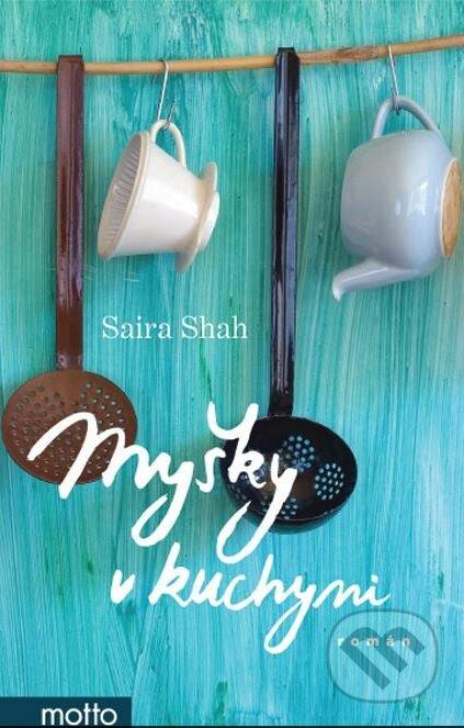 Myšky v kuchyni - Saira Shah