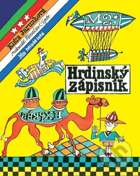 Hrdinský zápisník - Klára Jarunková