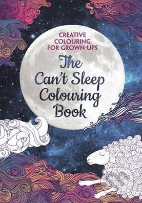The Can\'t Sleep Colouring Book -