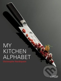 My Kitchen Alphabet - Christophe Hardiquest