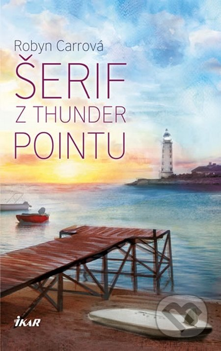 Thunder Point 2: Šerif z Thunder Pointu - Robyn Carrová