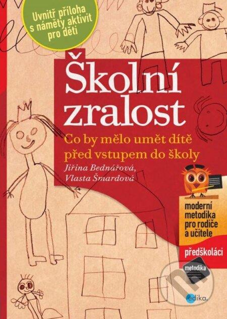 Školní zralost - Jiřina Bednářová, Vlasta Šmardová