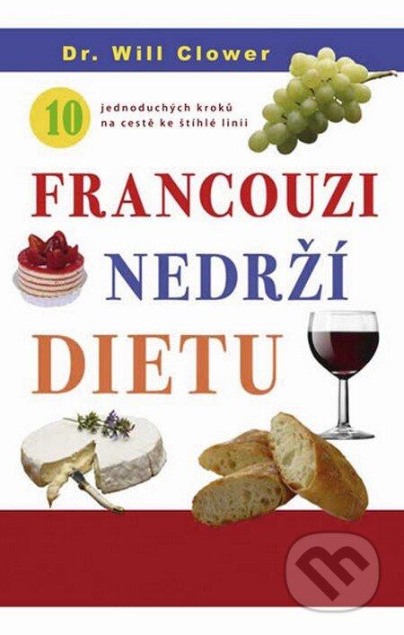 Francouzi nedrží dietu - Will Clover