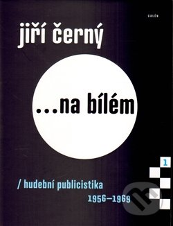 Jiří Černý ...na bílém - Jiří Černý