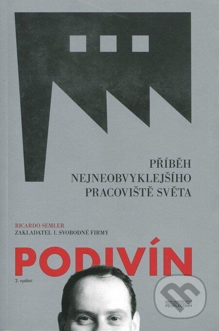 Podivín - Ricardo Semler