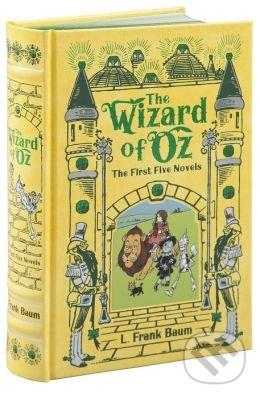 The Wizard of Oz - Lyman Frank Baum