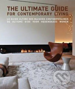 The Ultimate Guide For Contemporary Living - Wim Pauwels