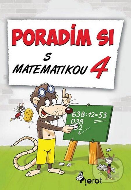 Poradím si s matematikou - 4. třída - Petr Šulc