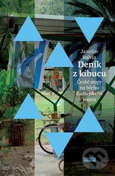 Deník z kibucu - Jaroslav Balvín