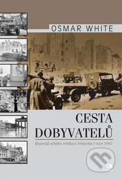 Cesta dobyvatelů - Osmar White