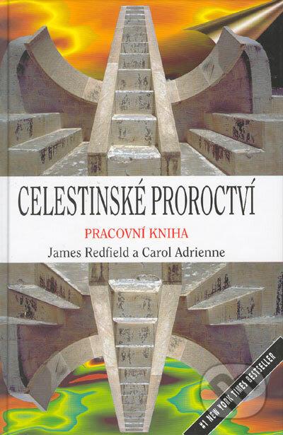 Celestinské proroctví - Pracovní kniha - James Redfield, Carol Adrienne