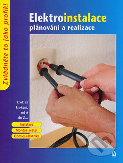 Elektroinstalace plánování a realizace - Kolektiv autorů