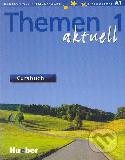 Themen 1 aktuell - Kursbuch - Hartmut Aufderstraße, Heiko Bock a kolektív