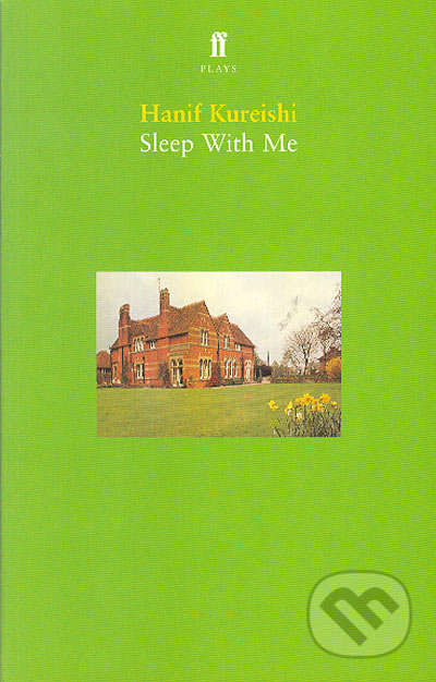 Sleep with Me - Hanif Kureishi