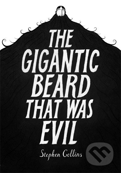The Gigantic Beard that was Evil - Stephen Collins
