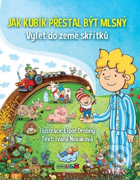 Jak Kubík přestal být mlsný - Ivana Nováková