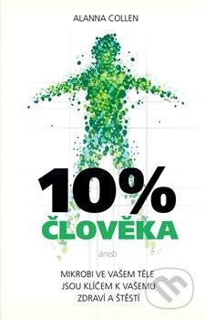 10% člověka - Alanna Collen