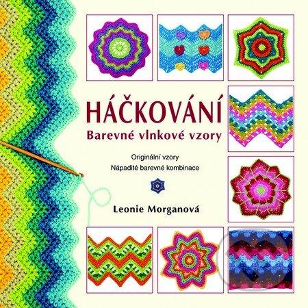 Háčkování - Barevné vlnkové vzory - Leonie Morgan