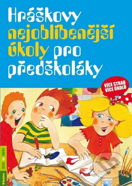 Hráškovy nejoblíbenější úkoly pro předškoláky - Taťána Vargová
