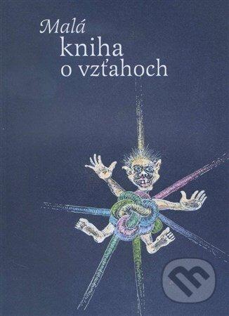 Malá kniha o vzťahoch - Daniel Pastirčák