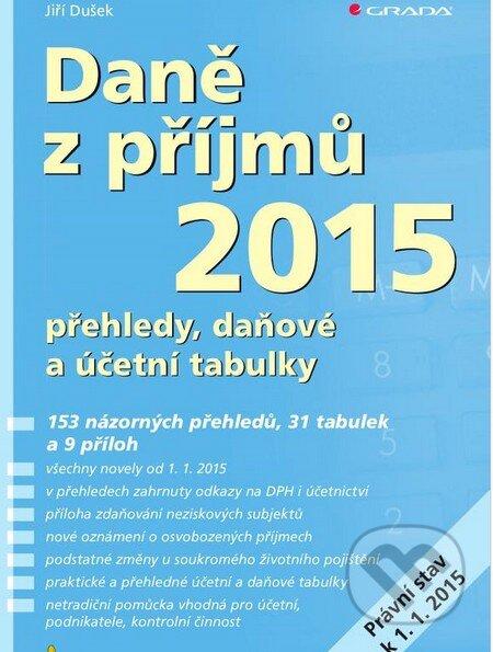 Daně z příjmů 2015 - Jiří Dušek