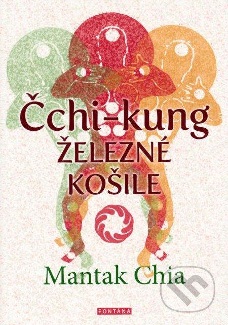 Čchi-kung - Železné košile - Mantak Chia