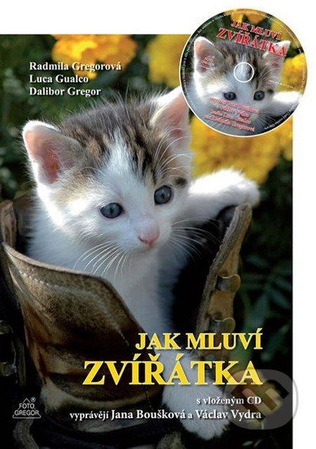 Jak mluví zvířátka + CD - Dalibor Gregor