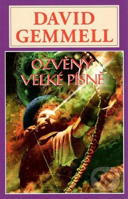 Ozvěny velké písně - David Gemmell