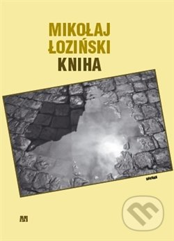 Kniha - Mikolaj Łoziński