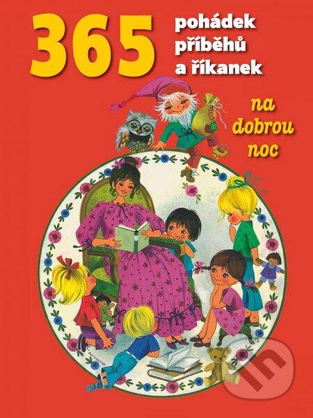 365 pohádek, příběhů a říkanek -